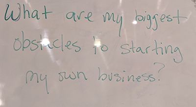 Question: What are my biggest obstacles to starting my own business?